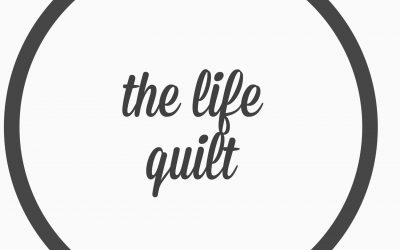 Ep. 19- The life quilt.