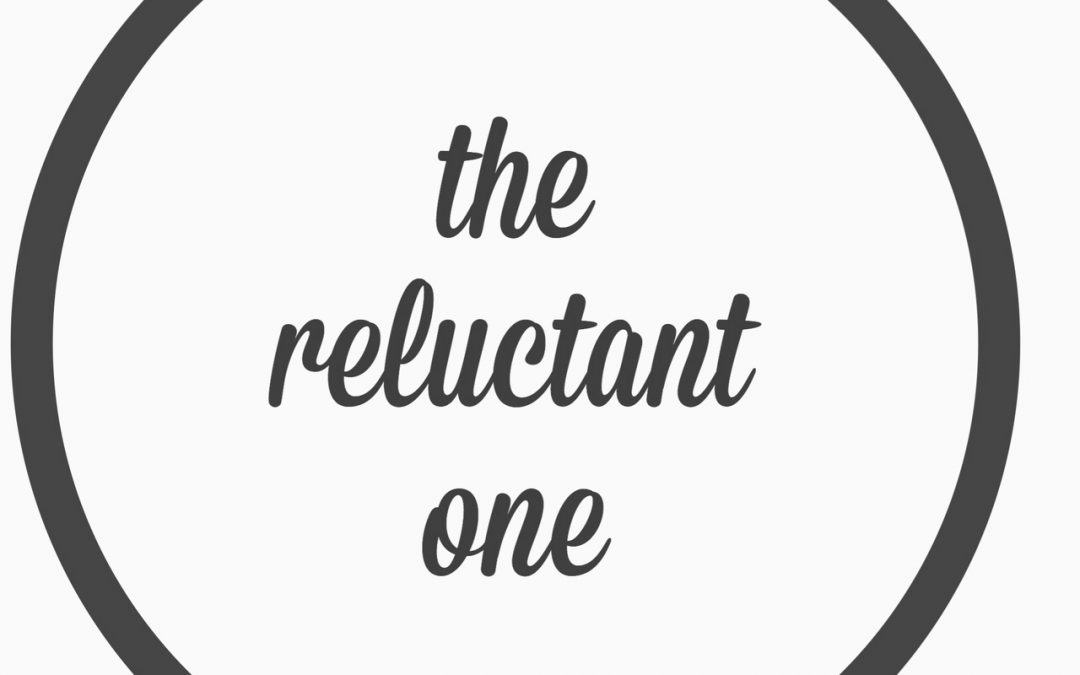 Ep. 20 – The Reluctant One