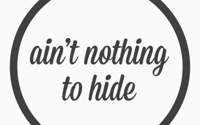 Ep. 26 – ain't nothing to hide