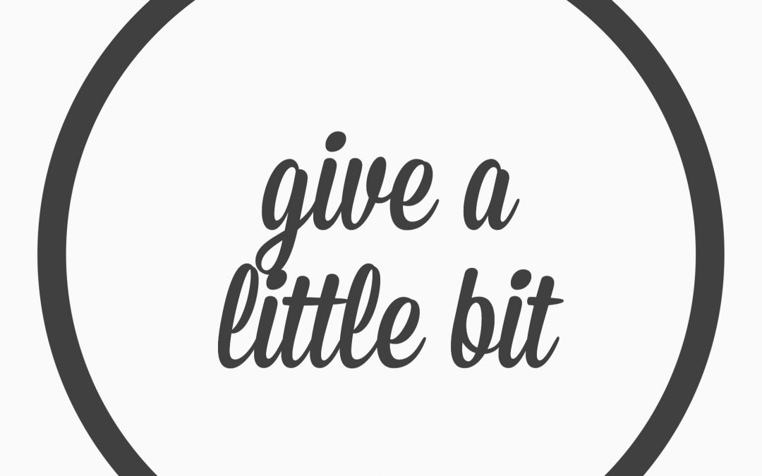 Ep. 28 – Give a little bit