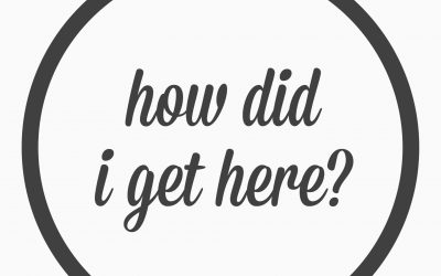 Ep. 30 – How did I get here?