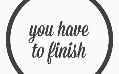 Ep. 31 – You have to finish