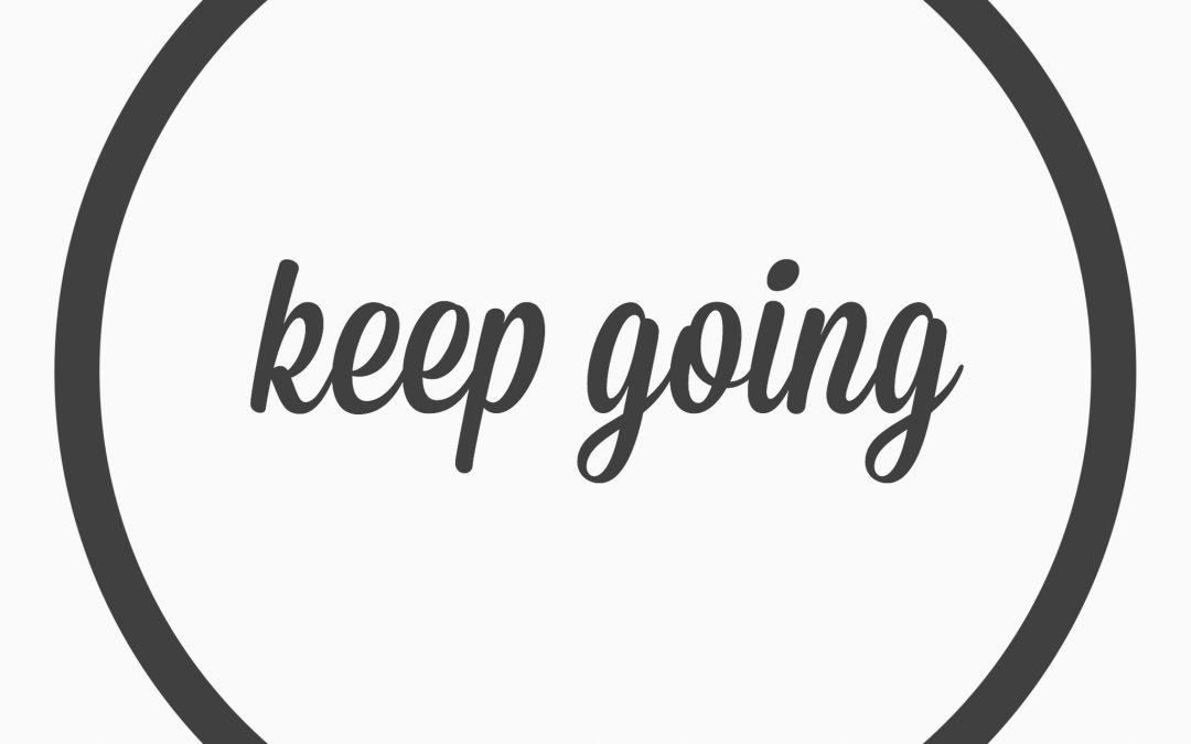Ep. 35 – keep going
