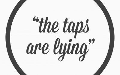 "Ep. 36 – ""the taps are lying"""