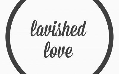 Ep. 38 – lavished love